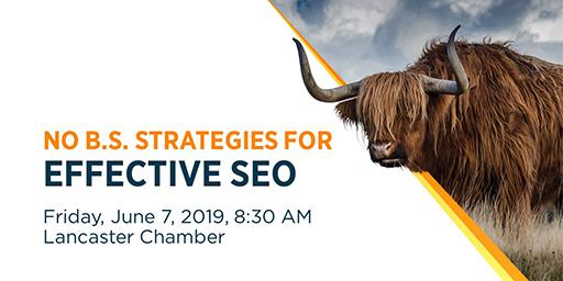 [Seminar] No B.S. Strategies for Effective SEO