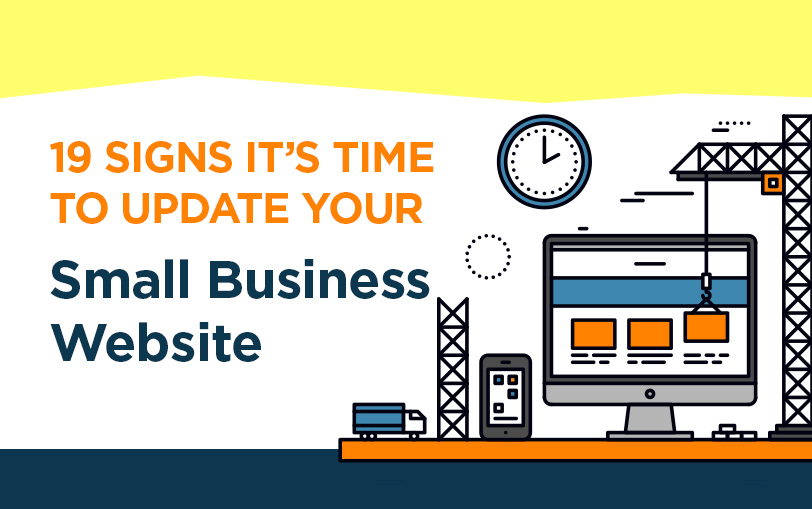 [Blog] 19 Signs It's Time to Update Your Small Business Website
