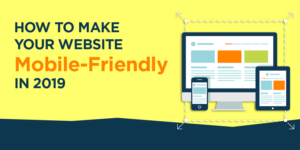 [Blog] How to Make Your Website Mobile-Friendly in 2019